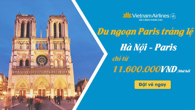 Ưu đãi từ Vietnam Airlines chỉ 500 USD/ khứ hồi khám phá Paris