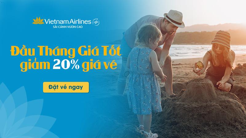 Vé máy bay đầu tháng Vietnam Airlines khuyến mãi giảm đến 20%