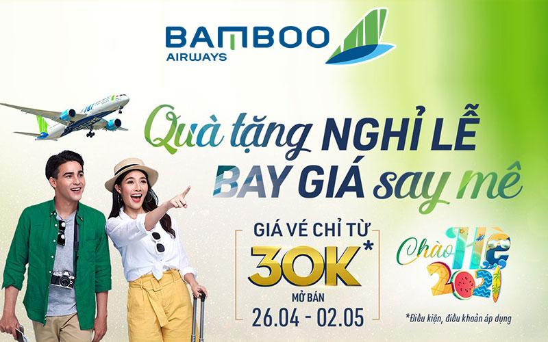 Khuyến mãi 30/04 – 01/05 vé máy bay Bamboo Airways chỉ từ 30.000 VND