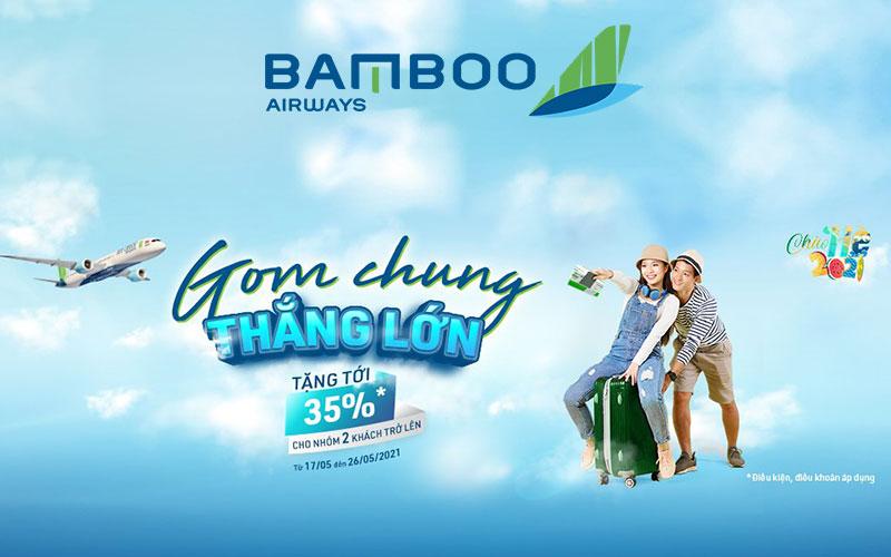 Gom chung thắng lớn Bamboo Airways khuyến mãi giảm 35% giá vé