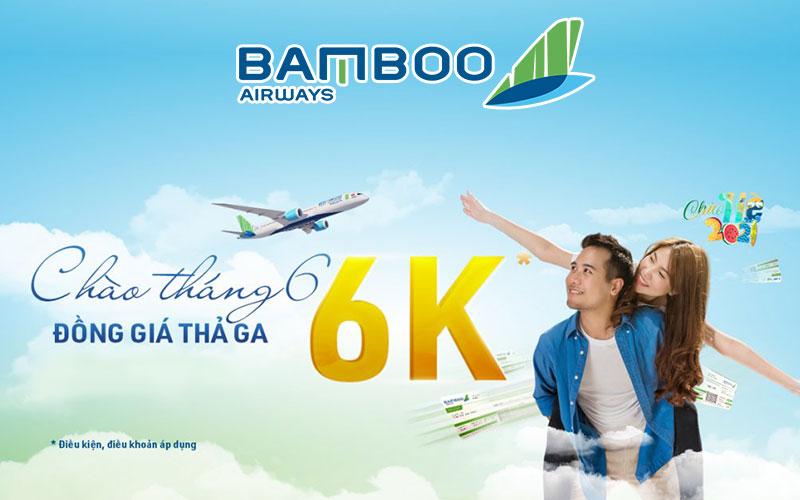 Bamboo Airways khuyến mãi chào tháng 6 đồng giá chỉ 6.000 VND