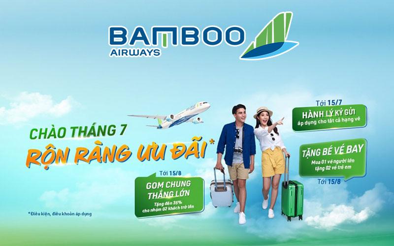 Bamboo Airways khuyến mãi ngàn ưu đãi chào tháng 7